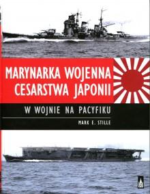 il.1 Marynarka Wojenna Cesarstwa Japonii W Wojnie Na Pacyfiku- okładka (Wydawnictwo Poznańskie 2015)